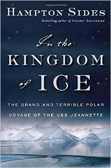 In the Kingdom of Ice - Hampton Sides