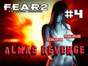 fear2 part 4 almas revenge