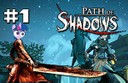 path of shadows part 1