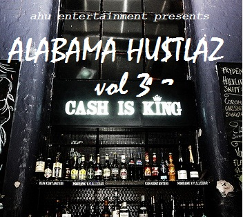 Alabama Hustlaz Vol.3 Cover