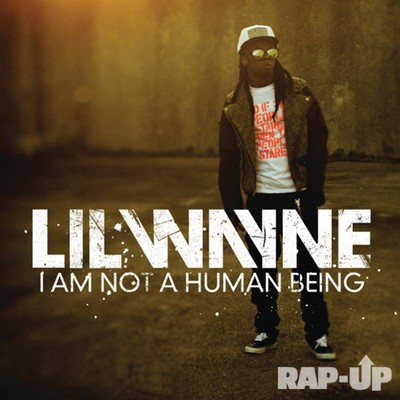 Im Not A Human Being Cover