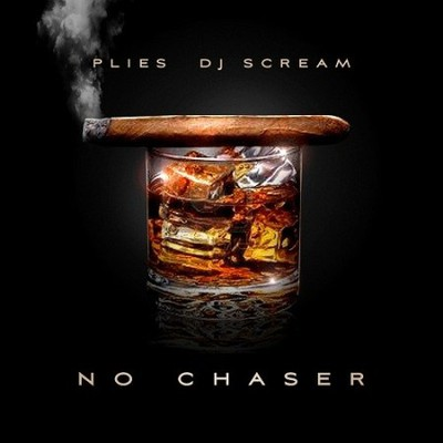 Plies - No Chaser Cover
