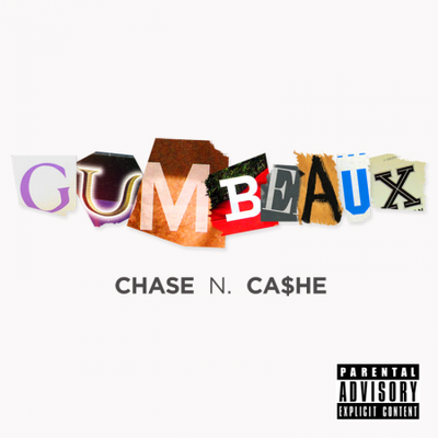 Cashe N Chase - Gumbeaux Cover