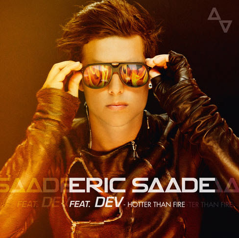 Eric Saade ft. Dev - Hotter Than Fire