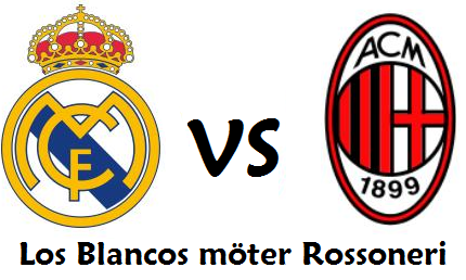 Real Madrid vs. AC Milan