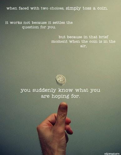 Toss a coin (from Shabi)