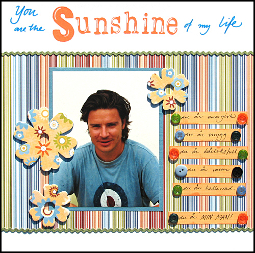 You are the sunshine of my life