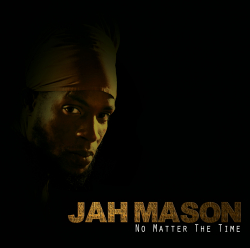 Jah Mason - No Matter The Time