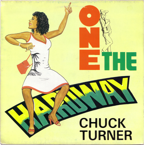 Chuck Turner - One The Hard Way